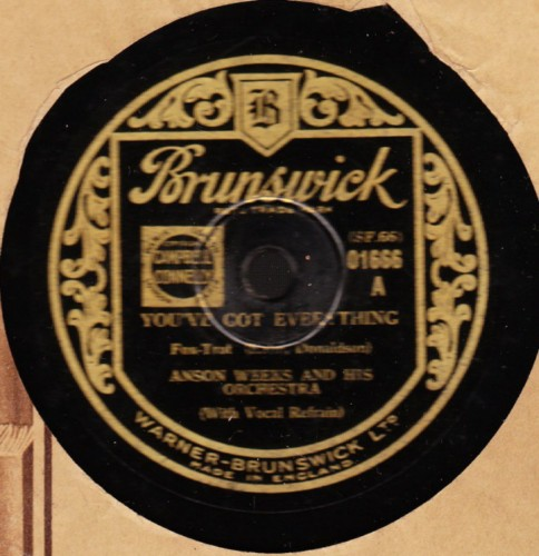 Anson Weeks - You've got everything - Brunswick 01666